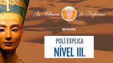 Poli explica Nìvel III - As Chaves de Nefertiti